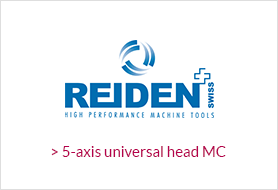 REIDEN 5-axis universal head MC